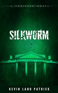 Silkworm (Kevin Land Patrick)