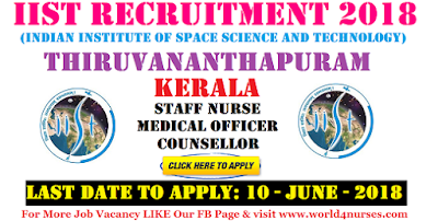 IIST Recruitment 2018-Medical Officer, Counsellor and Nurse- Apply Today