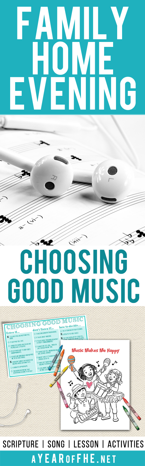 A Year of FHE: Year 03 / Lesson 40: Choosing Good Music