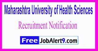 MUHS Maharashtra University of Health Sciences Recruitment Notification 2017 Last Date 12-06-2017