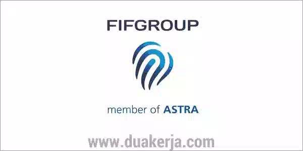 Lowongan Kerja FIFGROUP Terbaru 2019