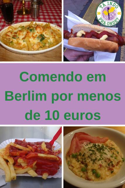 Onde comer em Berlim gastando pouco? Opções por menos de 10 euros