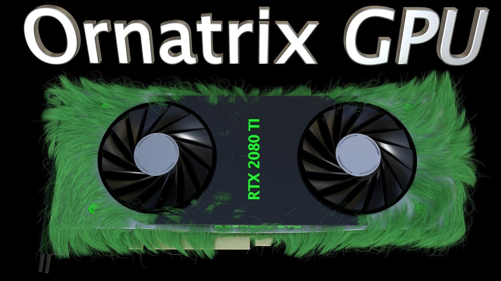 ornatrix_gpu_youtube.jpg