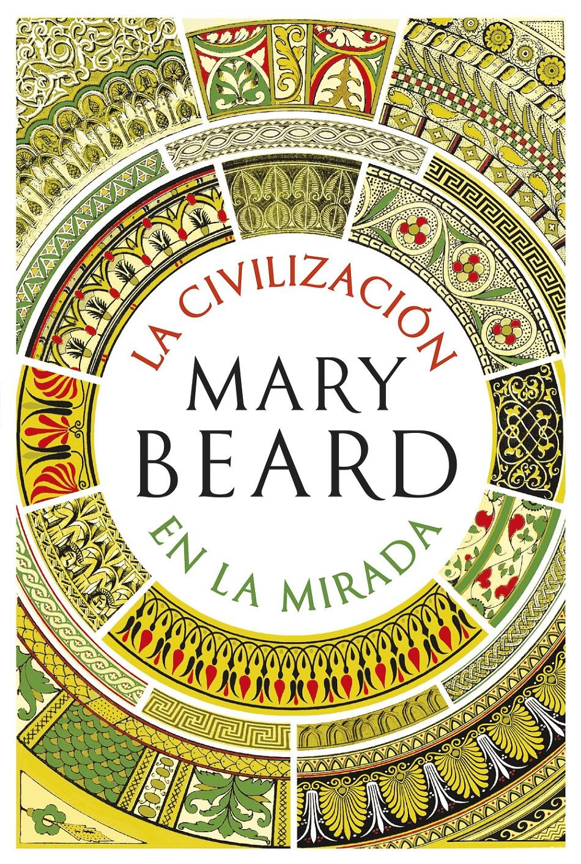 http://laantiguabiblos.blogspot.com/2019/03/la-civilizacion-en-la-mirada-mary-beard.html