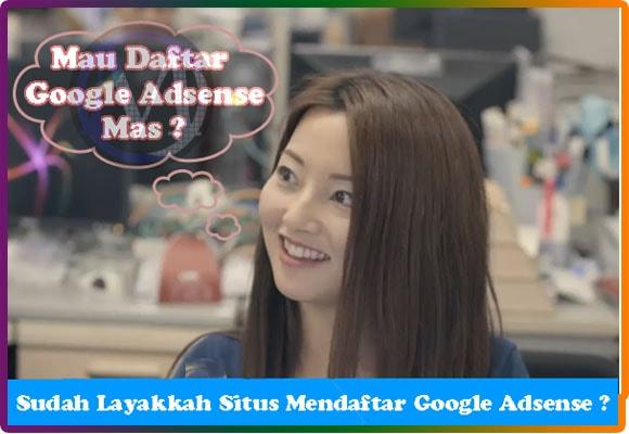 Google Adsense: Kenali dan Penuhi Kelayakan Situs Sebelum Mendaftar