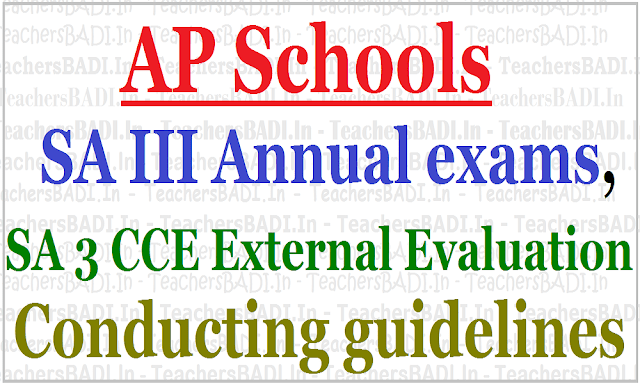 AP Schools SA III Annual exams,SA 3 CCE External Evaluation conducting guidelines 2017
