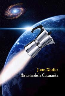 http://relatosdejuannadie.blogspot.com.es/2015/10/ya-llego-historias-de-la-cucaracha.html