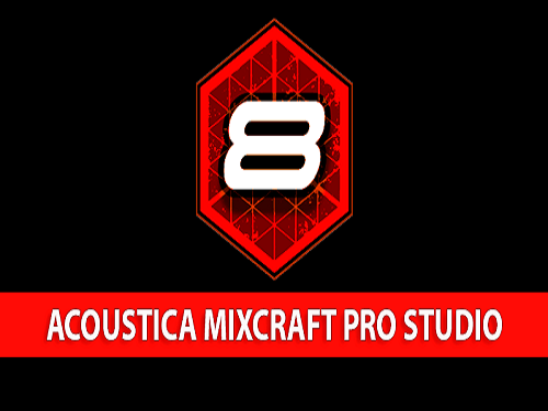 Acoustica Mixcraft Pro Studio 8.1 Software Crack Full Version
