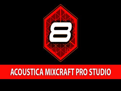 Acoustica Mixcraft Pro Studio 8.1 Software Crack Full Version