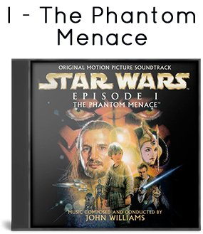 Episode 1 - The Phantom Menace (Complete Score)