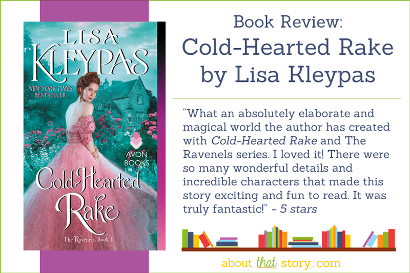 Book Review: Cold-Hearted Rake (The Ravenels #1) by Lisa Kleypas | About That Story