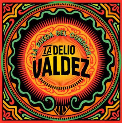 LA DELIO VALDÉZ - La Rueda del Cumbión (2014)
