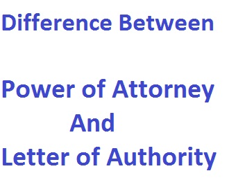 Difference-Between-Power-of-Attorney-And-Letter-of-Authority