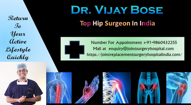 Dr. Vijay C. Bose Top Hip Surgeon In India