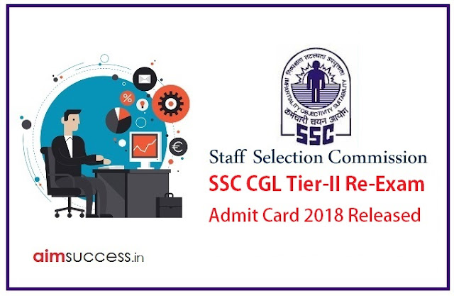 SSC CGL Tier-II Re-Exam Admit Card 2018 Released