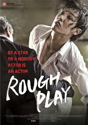 Rough Play (2013) ดุ เด็ด เผ็ด สวาท บทบาทแห่งโลกมายา (ซับไทย)