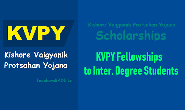 kvpy fellowships online application form,how to apply?, apply online ofr kvpy fellowships,last date to apply kvpy scholarships,kvpy fellowship application fee,Kishore Vaigyanik Protsahan Yojana (KVPY)
