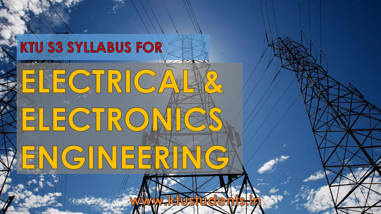 S3 B-tech Syllabus for EEE | KTU Students - Engineering Notes