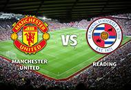 Манчестер Юнайтед – Рединг прямая трансляция онлайн 05/01 в 15:30 по МСК.