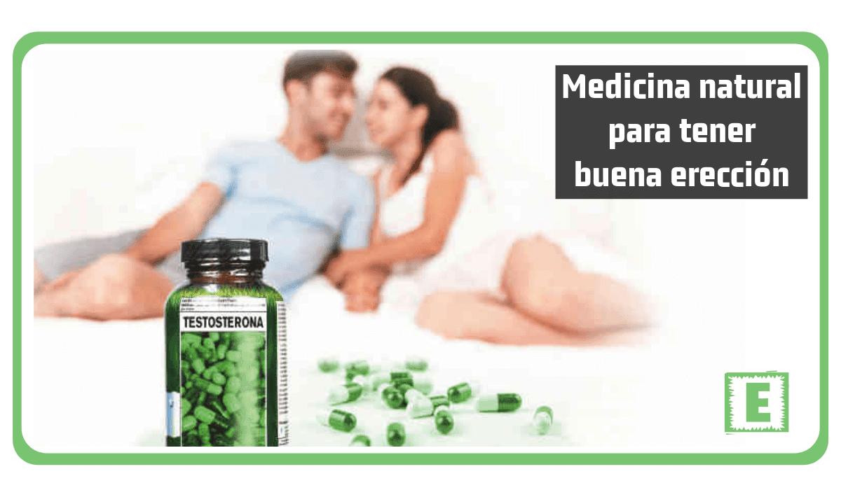 Medicina natural para tener buena erección