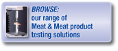 Browse our range of meat product testing solutions