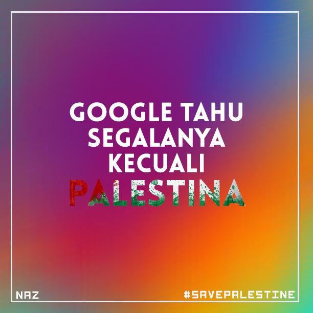 Google Tahu Segalanya Kecuali Palestina