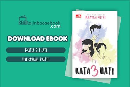Download Novel Kata 3 Hati by Innayah Putri Pdf