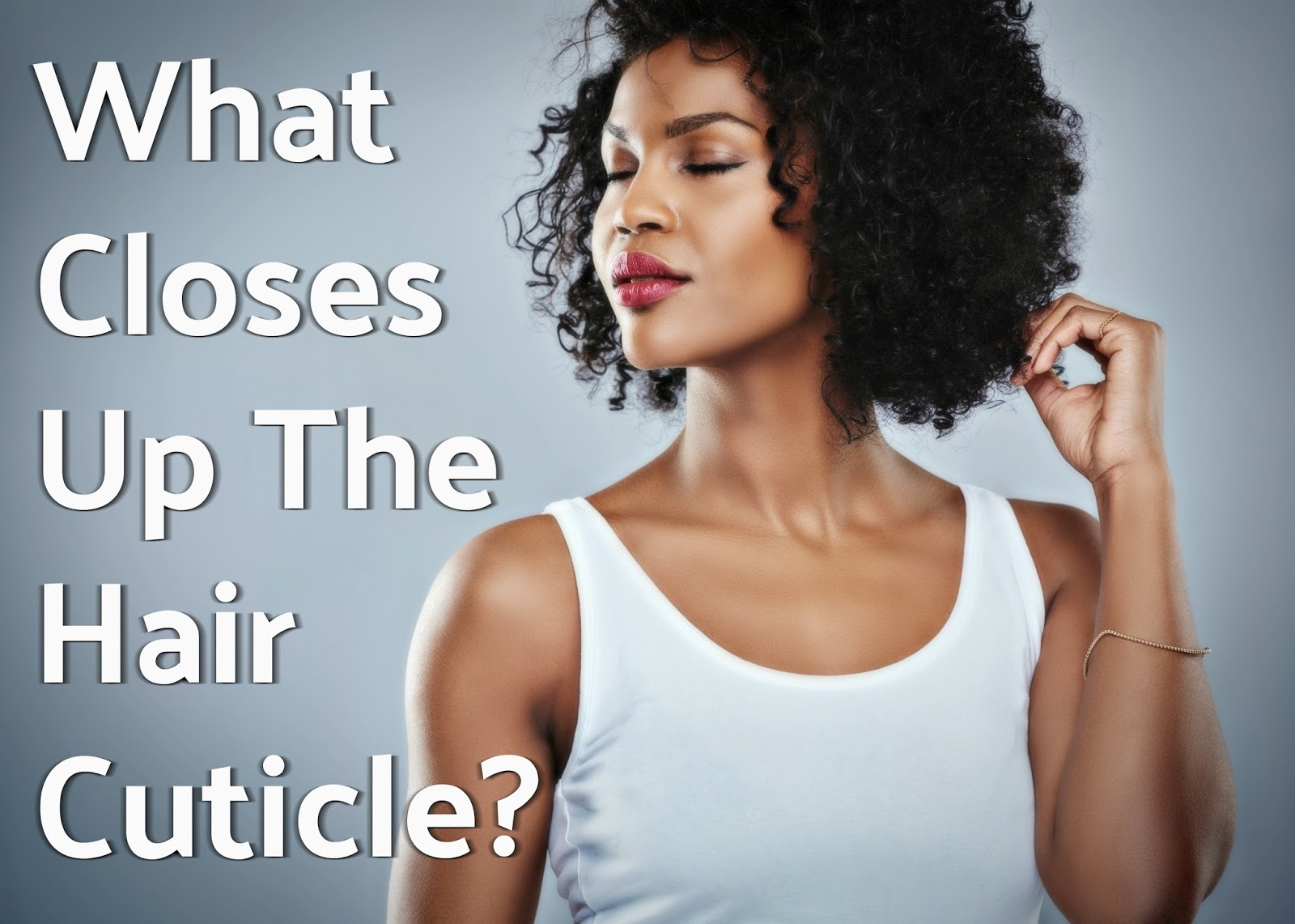 Hair damage is brittle, dry, breaking off strands and quite often your hair cuticle may be the problem. Here's why and what you can do to fix it.
