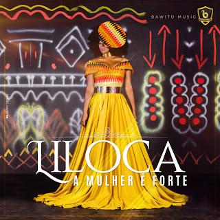 Liloca - A Mulher é Forte