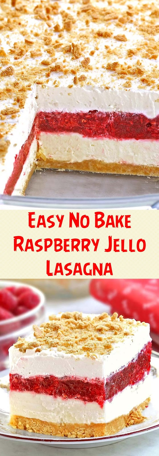 Easy No Bake Raspberry Jello Lasagna