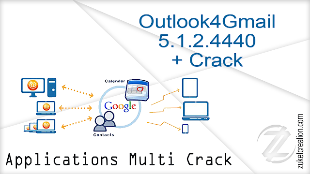Outlook4Gmail 5.1.2.4440 + Crack