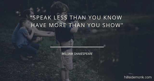 Short Uplifting Quotes To Lift You In Hard Times-10 Speak less than you know; have more than you show