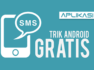 Cara SMS Gratis Semua Operator Tanpa Pulsa di Android