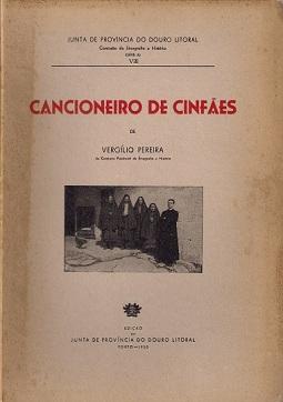 """""""Cancioneiro de Cinfães"""", Vergílio Pereira, Junta de Província do Douro Litoral, 1950"""
