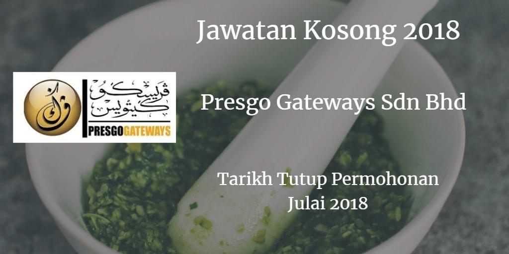 Jawatan Kosong Presgo Gateways Sdn Bhd Julai 2018