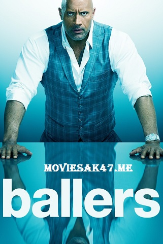 Ballers Season 4 Download Full HD 720p 480p S04 [Ep9 Added]