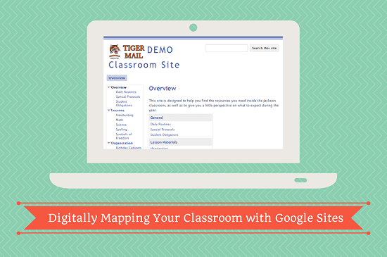 Digitally Mapping Your Classroom with Google Sites