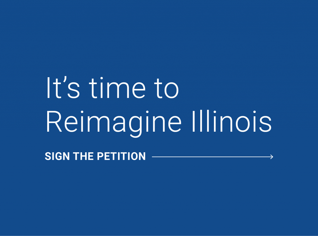 Sign the Petition Reimagine Illinois