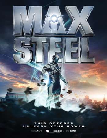Poster Of Max Steel 2016 English 400MB BRRip 720p ESubs HEVC Free Download Watch Online downloadhub.in