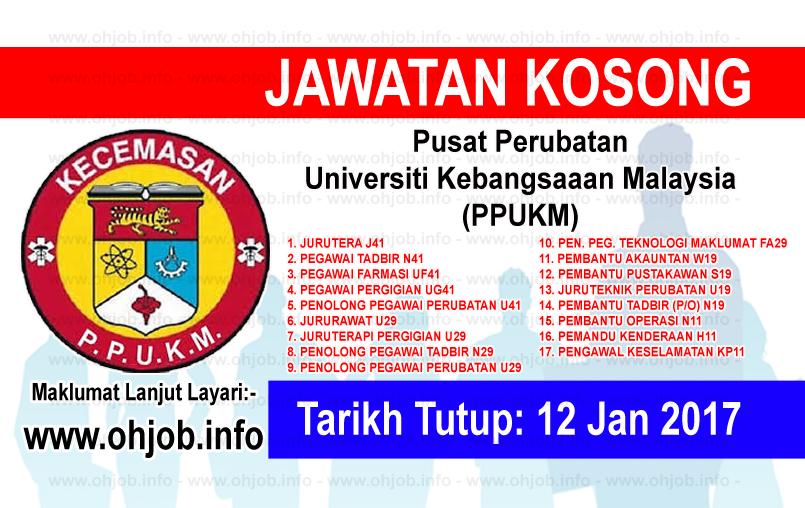 Jawatan Kerja Kosong Pusat Perubatan Universiti Kebangsaaan Malaysia (PPUKM) logo www.ohjob.info januari 2017