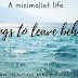 A minimalist life : things to leave behind