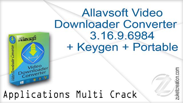 Allavsoft Video Downloader and Converter 3.16.9.6984 + Keygen + Portable