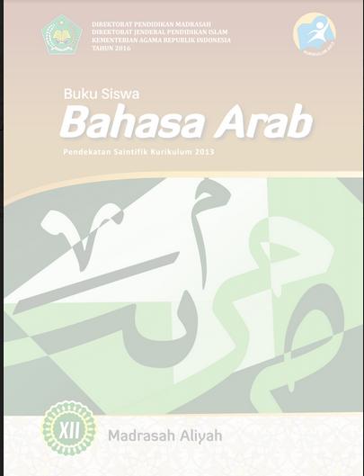 Buku Bahasa Arab Kelas XII Kurtilas Pegangan Siswa