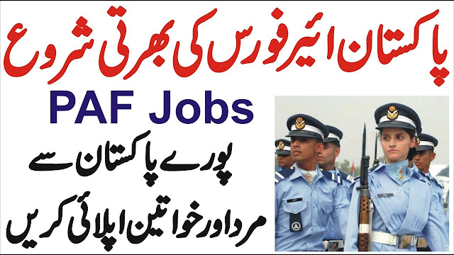 Pakistan Air Force Jobs 2021 Male and Female