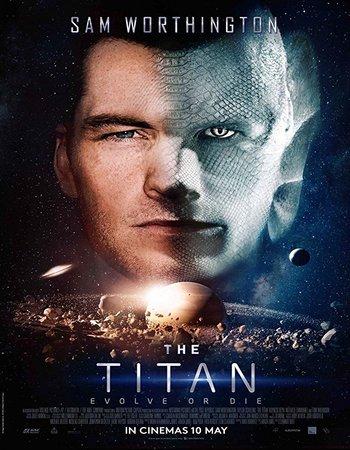 The Titan (2018) English 300MB