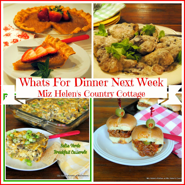 Whats For Dinner Next Week 1-27-19 at Miz Helen's Country Cottage