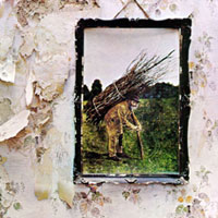 The Top 10 Albums Of The 60s: 04. Led Zeppelin - Led Zeppelin IV