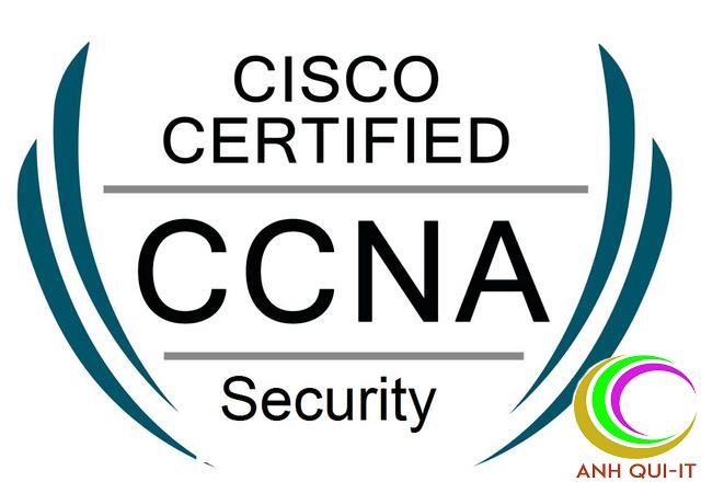 (TÀI LIỆU) Khóa học Kỹ thuật quản trị an ninh mạng Cisco CCNA Security