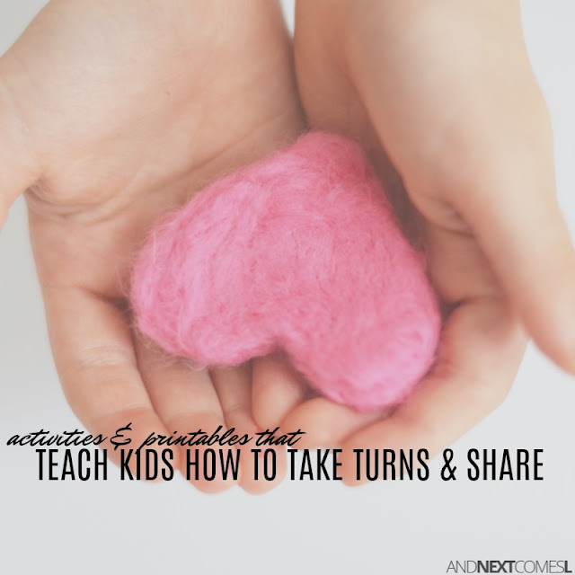 Activities and printables to teaching kids how to take turns and share