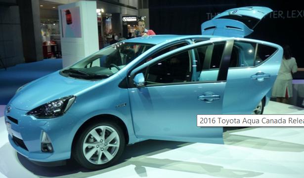 2016 Toyota Aqua Canada Release Date
